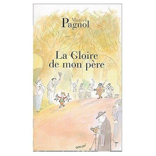 9780685370100: LA Gloire De Mon Pere