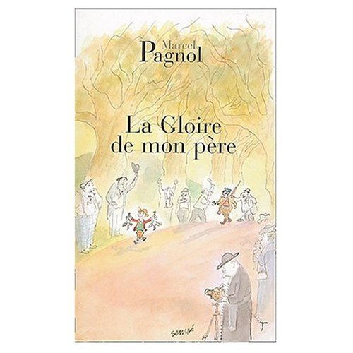 9780685370100: La Gloire De Mon Pere ( My Father's Glory in FRENCH )