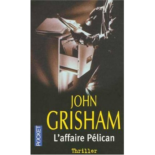 9780685370469: L'Affaire Pelican (French edition of the Pelican Brief)
