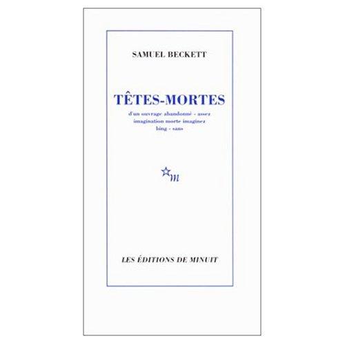 9780685372012: Tetes Mortes