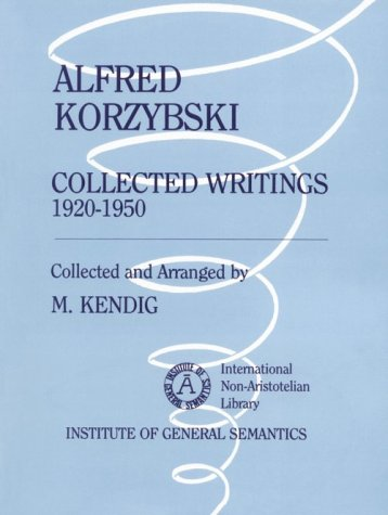 9780685406168: Alfred Korzybski: Collected Writings 1920 1950
