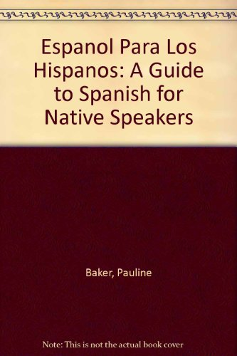 9780685414187: Espanol Para Los Hispanos: A Guide to Spanish for Native Speakers