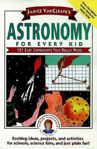9780685414316: Janice Vancleave's Astronomy for Every Kid