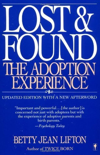 9780685438480: Lost & Found: The Adoption Experience