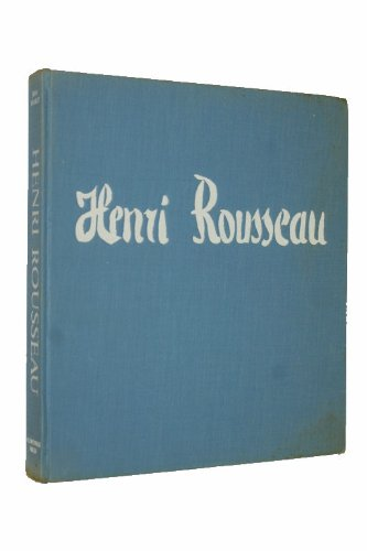 9780685458648: Henri Rousseau: The Paintings