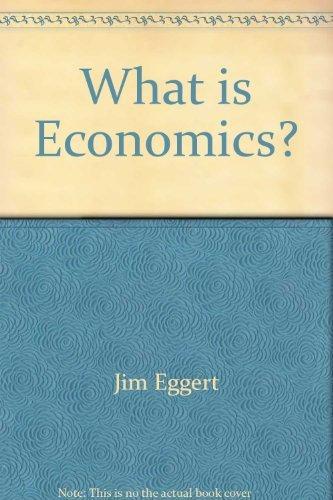 9780685463062: What is Economics?