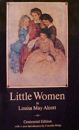Little Women or Meg, Jo, Beth and Amy (Centennial Edition) (9780685471210) by Louisa May Alcott