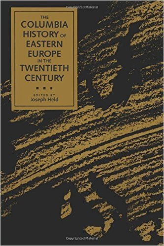 9780685486979: The Columbia History of Eastern Europe in the 20th Century
