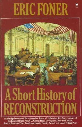 9780685489260: A Short History of Reconstruction, 1863-1877