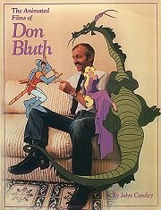9780685503348: The Animated Films of Don Bluth