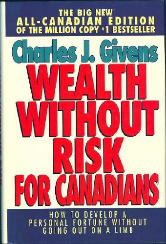 9780685522257: Wealth without Risk for Canadians : How to Develop a Personal Fortune without...