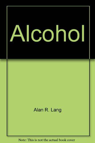 Alcohol Teenage Drinking: Lang, Alan R.