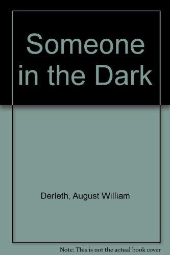 9780685546345: Someone in the Dark