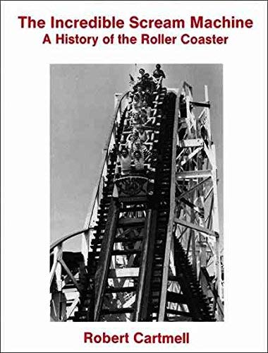 9780685559499: The Incredible Scream Machine: A History of the Roller Coaster