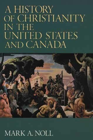9780685566749: A History of Christianity in the United States and Canada