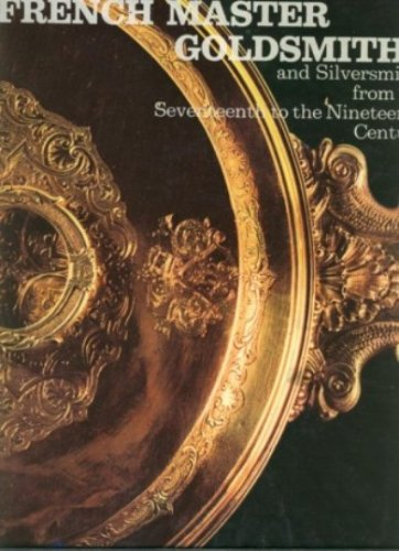 French Master Goldsmiths and Silversmiths from the: Connaissance des Arts