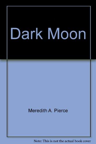 9780685593462: Dark Moon