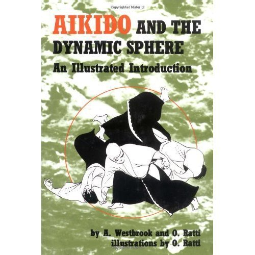 9780685637425: Aikido and the Dynamic Sphere