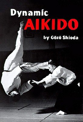 9780685637517: Dynamic Aikido [Paperback] by