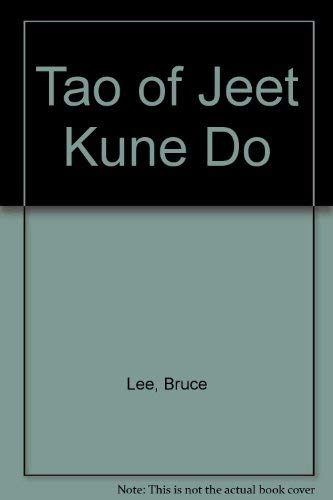 9780685637845: Tao of Jeet Kune Do