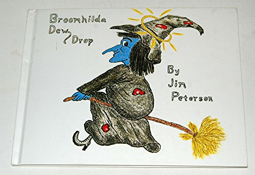9780685638941: Broomhilda Dewdrop
