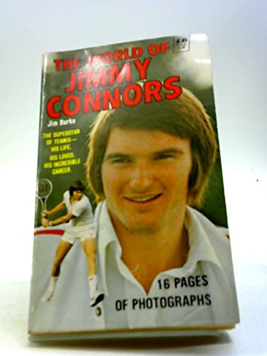 World of Jimmy Connors (0685640191) by Jim Burke