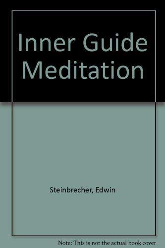 Inner Guide Meditation: Steinbrecher, Edwin