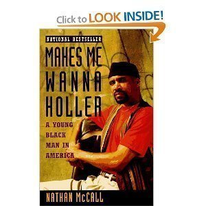 9780685678527: Makes Me Wanna Holler: A Young Black Man in America