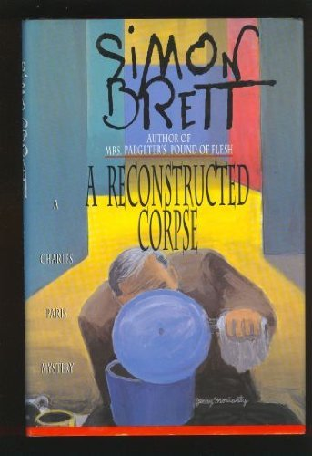 A Reconstructed Corpse (0685704807) by Simon Brett