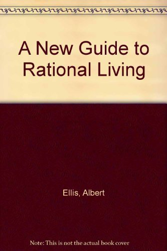 9780685707203: New Guide to Rational Living
