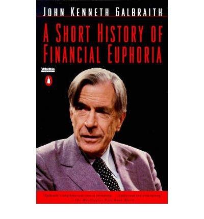 9780685707944: A Short History of Financial Euphoria