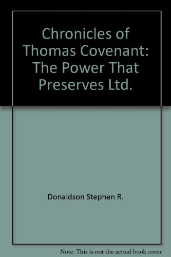 The Power That Preserves (The Chronicles of Thomas Covenant the Unbeliever, Book 3) (0685733467) by Donaldson, Stephen R.