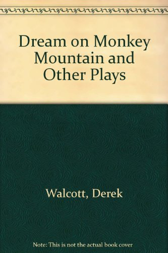 9780685770627: Dream on Monkey Mountain and Other Plays