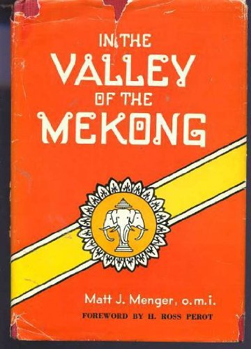 In the Valley of the Mekong (author's: Menger, Matt J.