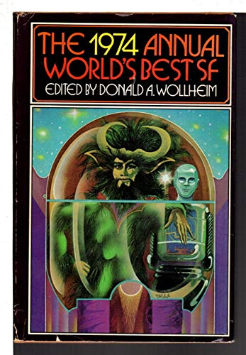 9780685838099: The 1974 Annual World's Best SF