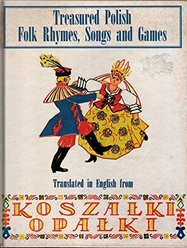 9780685842874: Treasured Polish Folk Rhymes Songs and Games