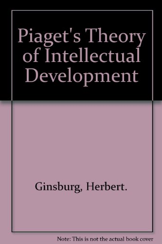 9780685931318: Piaget's Theory of Intellectual Development