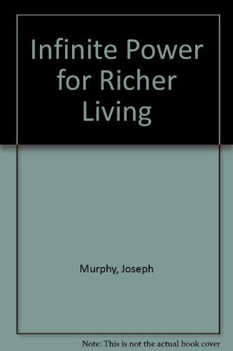 9780685935668: Infinite Power for Richer Living