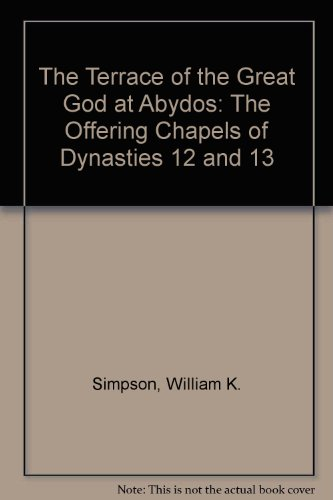 9780686055198: The Terrace of the Great God at Abydos: The Offering Chapels of Dynasties 12 and 13