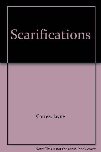 Scarifications: Cortez, Jayne