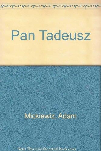 Pan Tadeusz: Mickiewiz, Adam