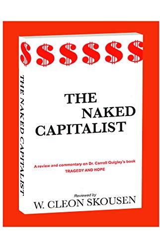9780686091646: Naked Capitalist