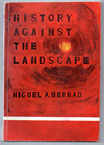 9780686094852: History Against the Landscape: Personal and Historical Essays About the Philippines