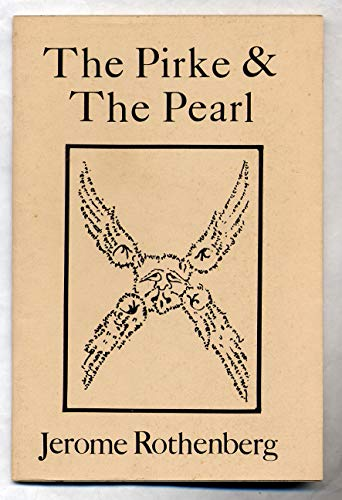 The Pirke & the Pearl (0686108213) by Jerome Rothenberg
