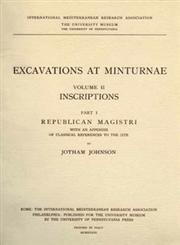 Excavations at Minturnae 2: Inscriptions Format: Paperback: Jotham Johnson