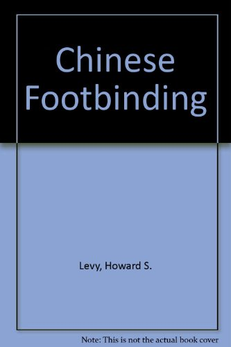 9780686120858: Chinese Footbinding