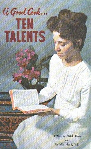 9780686132653: Ten Talents Cookbook: A Good Cook