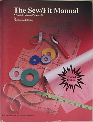 9780686144311: The Sew/Fit Manual: Making Patterns Fit : A Guide to Pivoting and Sliding