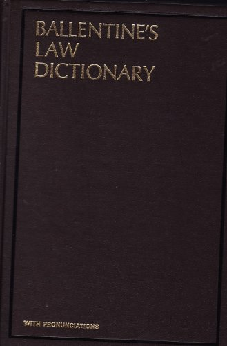 Ballentine's Law Dictionary With Pronunciations