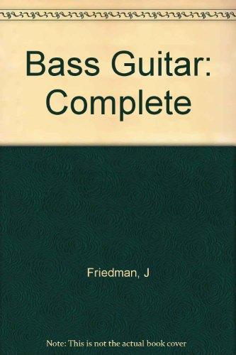 9780686158776: Bass Guitar: Complete [Paperback] by Friedman, J